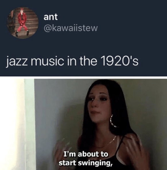 Funny meme about jazz in the 20s, bhad bhabie.