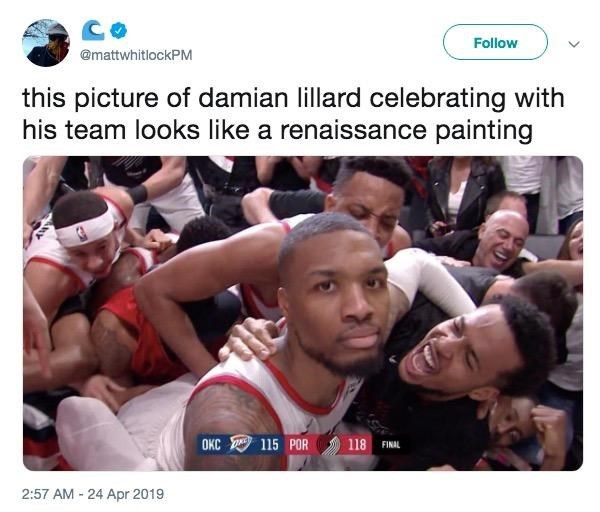 """Caption that reads, """"This picture of Damian Lillard celebrating with his team looks like a renaissance painting"""" above still of Damian Lillard looking apathetic after the game-winning shot"""