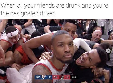 """Caption that reads, """"When all your friends are drunk and you're the designated driver"""" above still of Damian Lillard looking apathetic after the game-winning shot"""