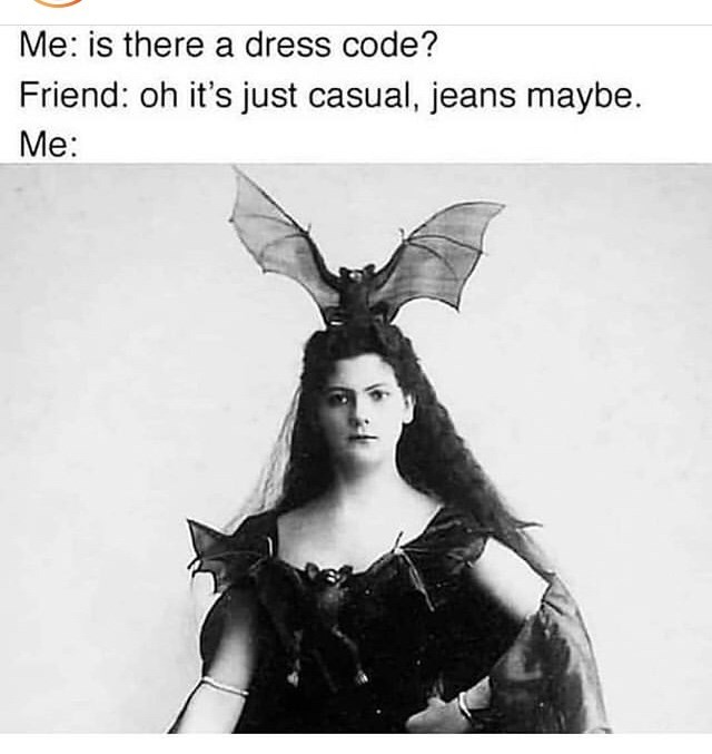 Stock photography - Me: is there a dress code? Friend: oh it's just casual, jeans maybe Me: