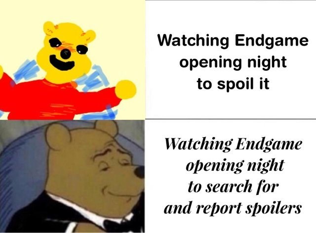 meme - Cartoon - Watching Endgame opening night to spoil it Watching Endgame opening night to search for and report spoilers