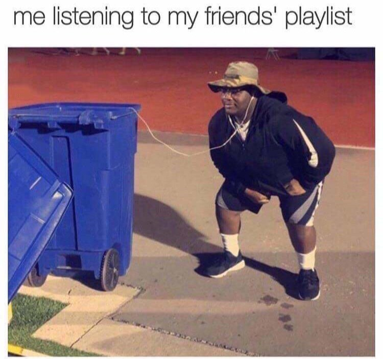 Photo caption - me listening to my friends' playlist