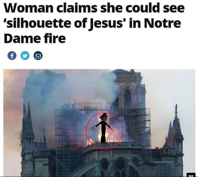 dank memes - Landmark - Woman claims she could see 'silhouette of Jesus' in Notre Dame fire f