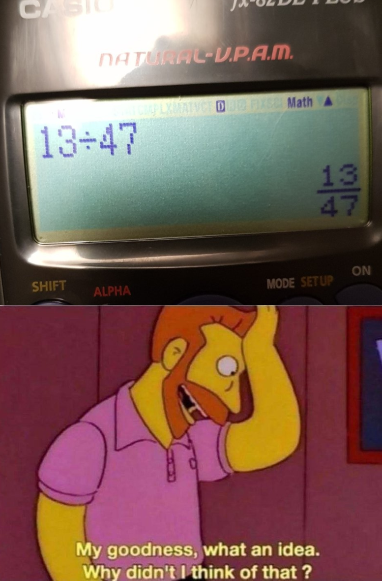 dank memes- Simpsons meme and calculator not calculating a question how you want it