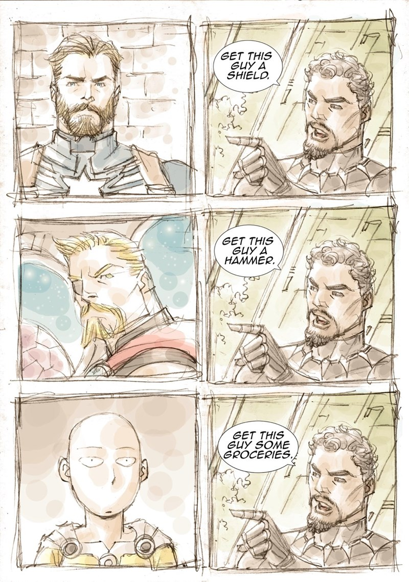 meme - Comics - GET THIS GUY A SHIELD GET THIS GUY A HAMMER GET THIS GUY SOME GROCERIES.