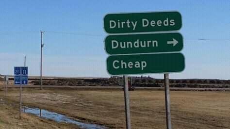 canada meme - Street sign - Dirty Deeds Dundurn Cheap