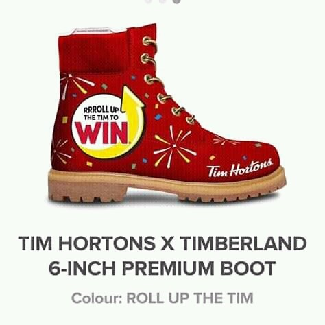 canada meme - Footwear - RRROLL UP THE TIM TO WIN Tine Hortons TIM HORTONS X TIMBERLAND 6-INCH PREMIUM BOOT Colour: ROLL UP THE TIM