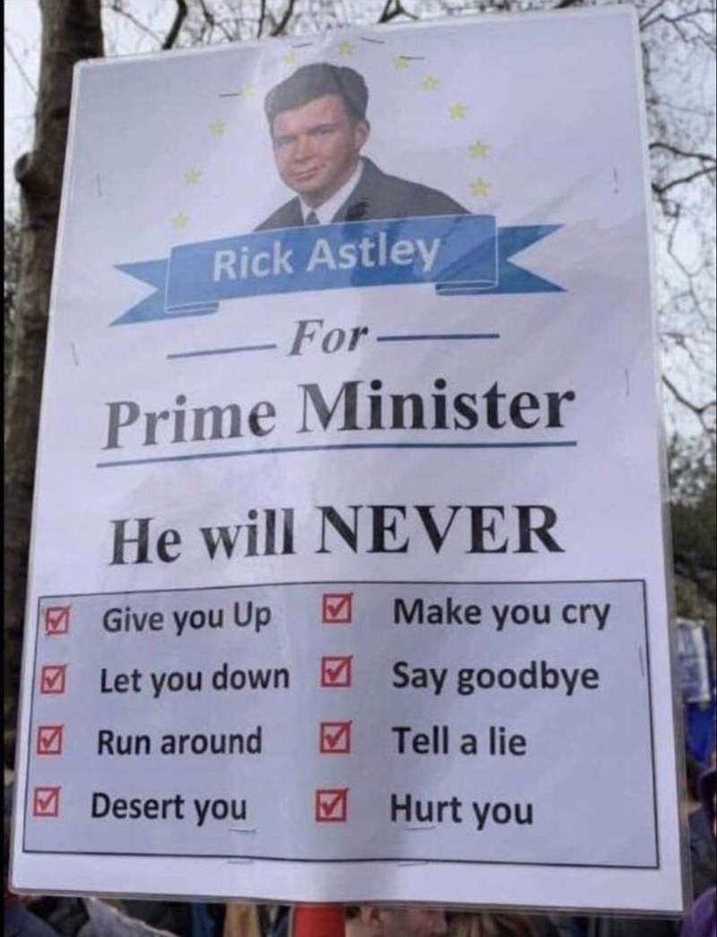 Funny fake sign urging voters to vote for Rick Astley for prime minister