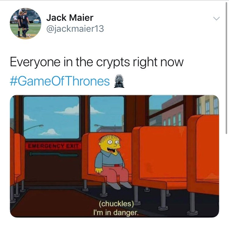 'Game Of Thrones' Season 8 Episode 3 'Battle For Winterfell' - Everyone in the crypts right now, (chucles) i'm in danger, school bus.