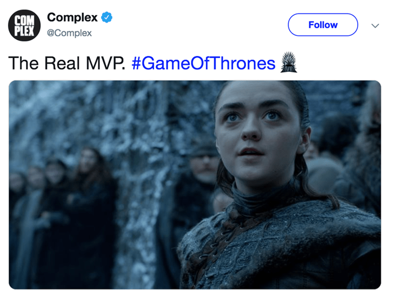 game of thrones reaction - Text - COM Complex PLEX @Complex Follow The Real MVP. #GameOfThrones