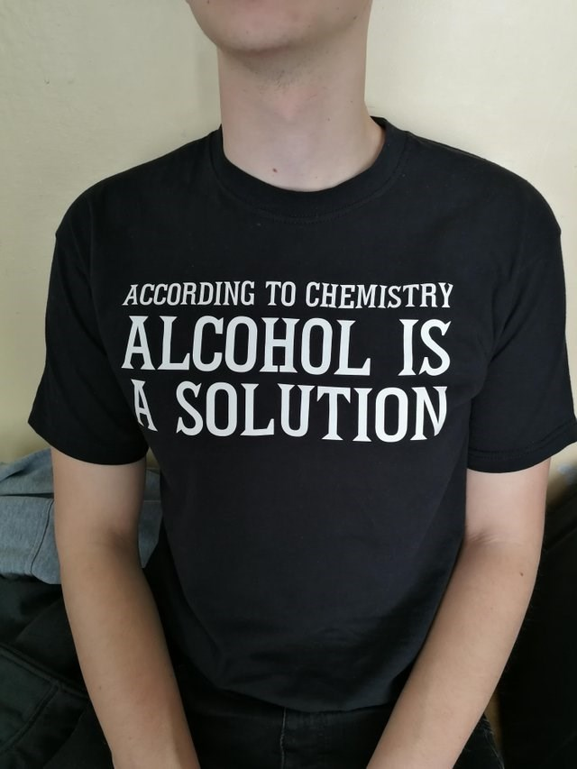 funny joke - T-shirt - ACCORDING TO CHEMISTRY ALCOHOL IS A SOLUTION