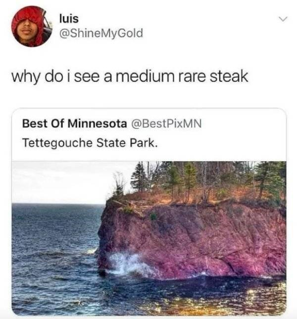 picture rock against ocean looks like steak why do i see a medium rare steak