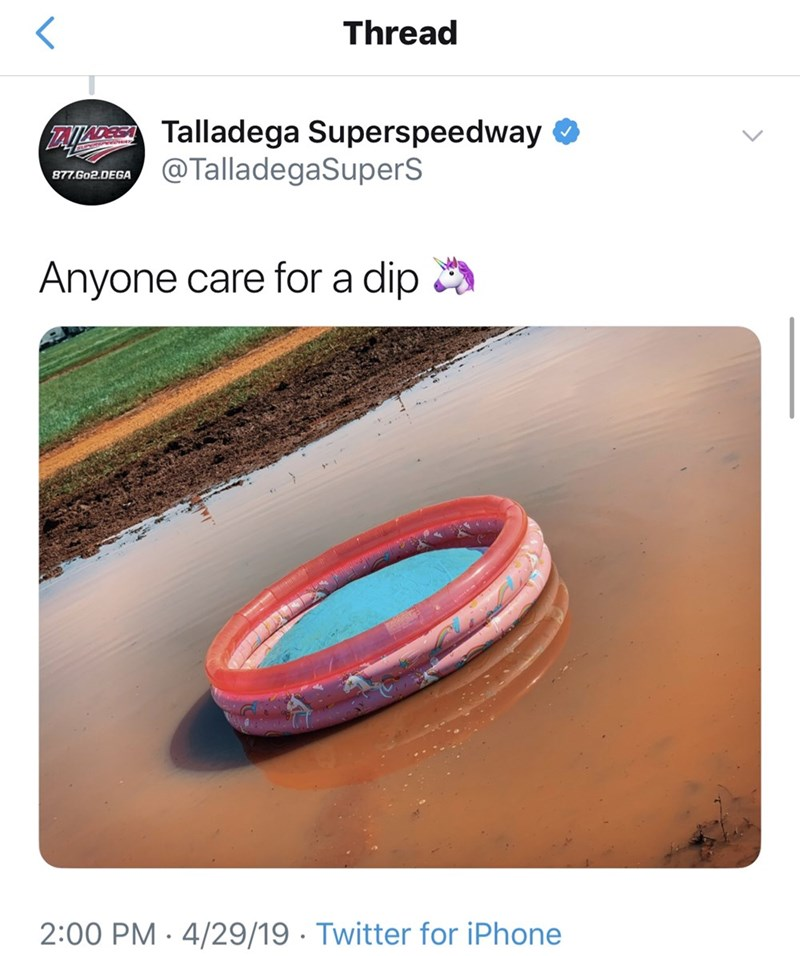 Tire - Thread TAXODETalladega Superspeedway @TalladegaSuperS 877.Go2.DEGA Anyone care for a dip 2:00 PM 4/29/19 Twitter for iPhone