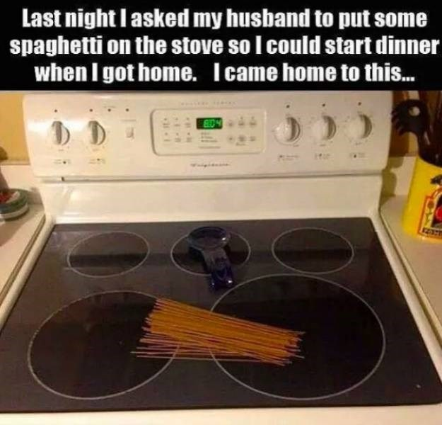 Cooktop - Last night I asked my husband to put some spaghetti on the stove so I could start dinner when I got home. Icame home to thi...
