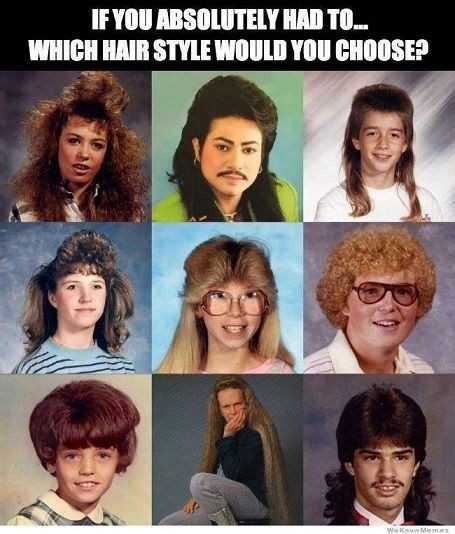 """Caption that reads, """"If you absolutely had to...which hair style would you choose?"""" above several photos of ridiculous '80s hairstyles"""