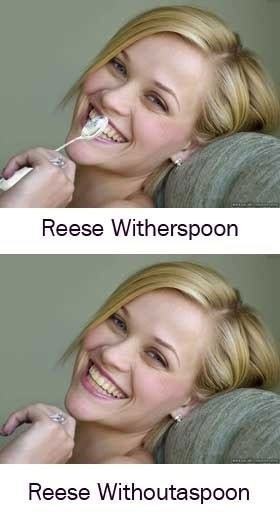 "Funny photos of ""Reese Witherspoon"" and ""Reese Withoutaspoon"""