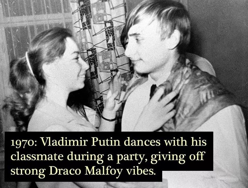 Text - 1970: Vladimir Putin dances with his classmate during a party, giving off strong Draco Malfoy vibes.