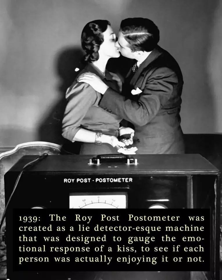 Photography - ROY POST POSTOMETER 1939 The Roy created as a lie detector-esque machine that was designed to gauge the emo- tional response of a kiss, to see if each person was actually enjoying it or not. Post Postometer was