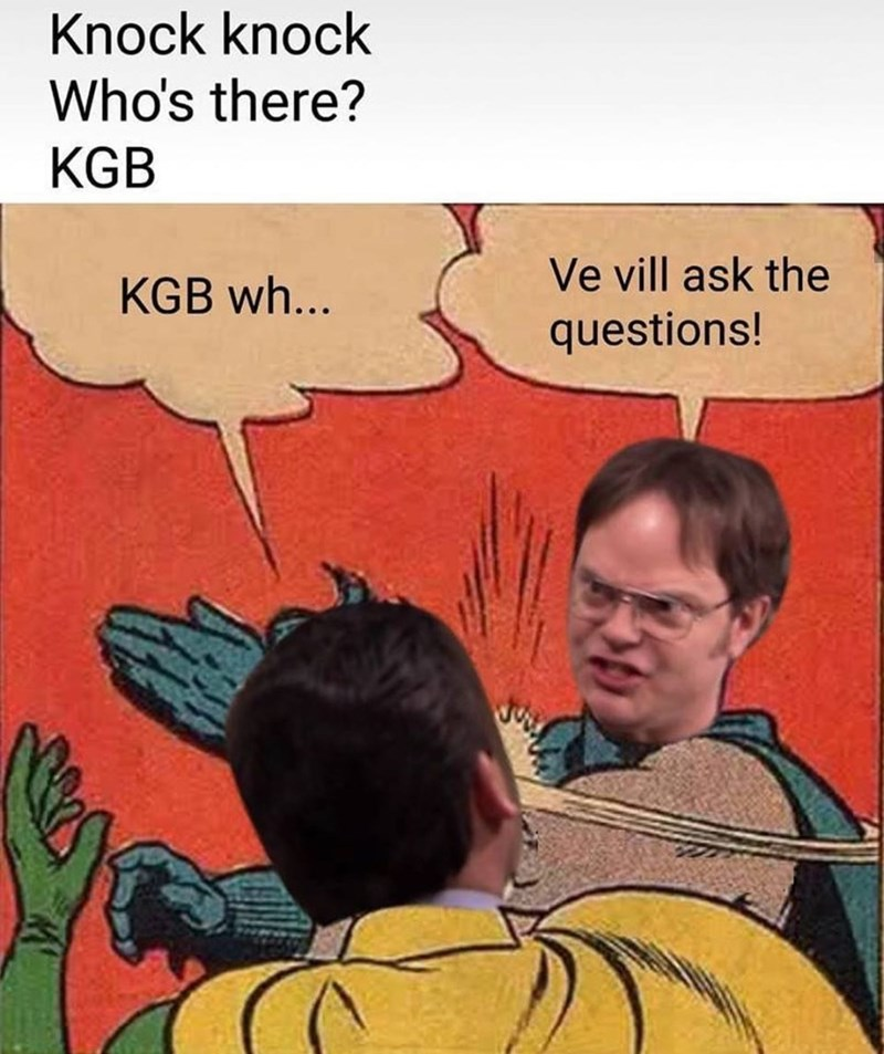 Cartoon - Knock knock Who's there? KGB Ve vill ask the KGB wh... questions!