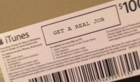 Text - $10 iTunes GET A REAL JOB