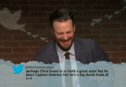 Text - @obstinatepupper perhaps Chris Evans is in truth a great actor but he plays Captain America like he's a big dumb hunk of #KIMMEL Seot
