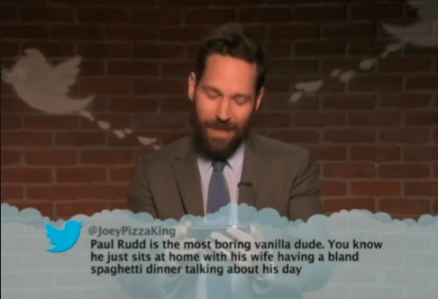 Photograph - @JoeyPizzaKing Paul Rudd is the most boring vanilla dude. You know he just sits at home with his wife having a bland spaghetti dinner talking about his day