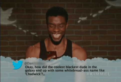 People - @Dan Okay, how did the coolest blackest dude in the galaxy end up with some whitebread-ass name like Chadwick?... #KIMMEL