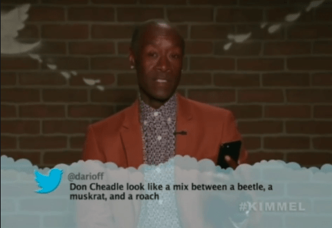 Public speaking - @darioff Don Cheadle look like a mix between a beetle, a muskrat, and a roach #XIMMEL