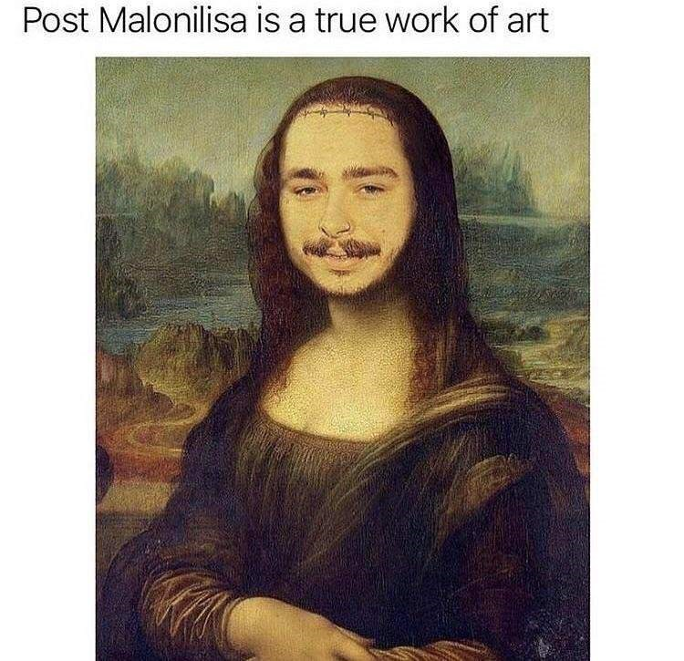 "Caption that reads, ""Post Malonilisa is a true work of art"" above a photoshopped painting of Post Malone's face on Monalisa's"