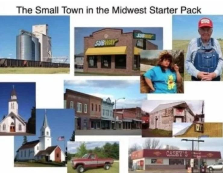 small town meme - Property - The Small Town in the Midwest Starter Pack SUBWAY SUBWAY CASEY'S