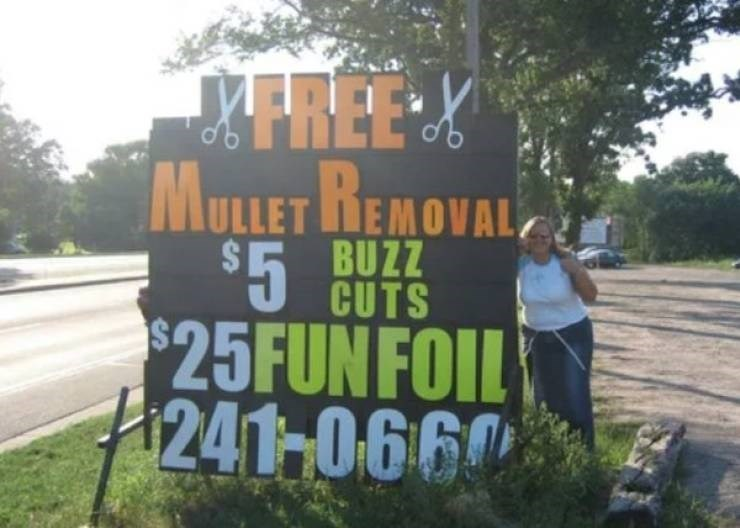 small town meme - Nature - MFREEX MULLET REMOVAL $5 $25FUNFOIL 1241-066 BUZZ CUTS