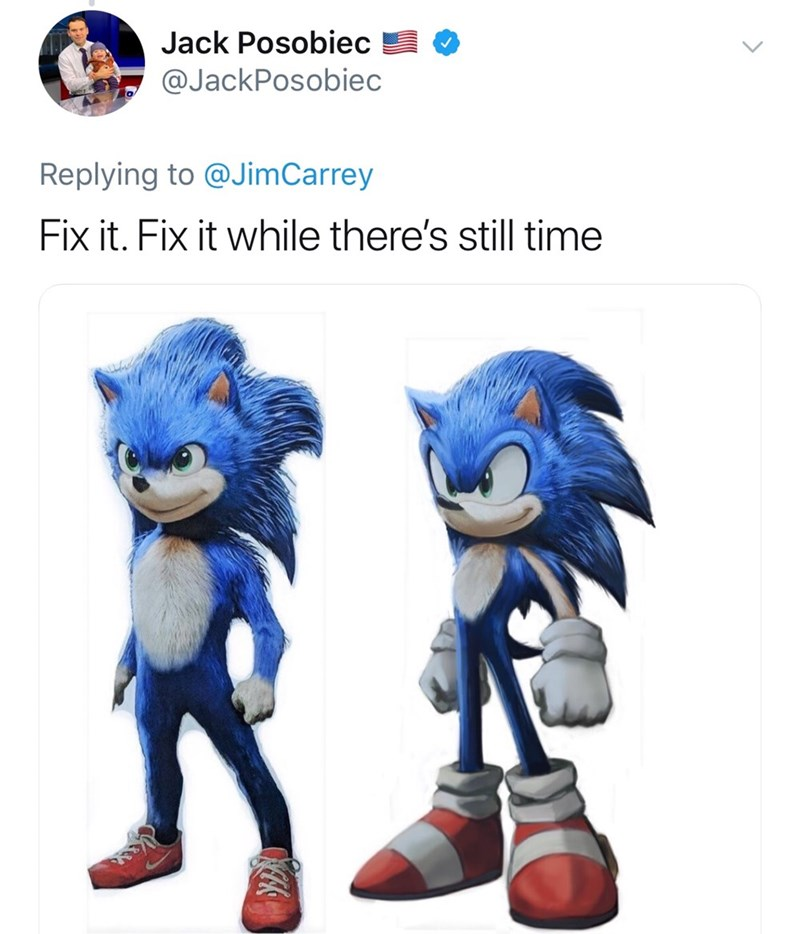 "Funny tweet that reads, ""Fix it. Fix it while there's still time"" above an image of Sonic in the film and one of him ""improved"""