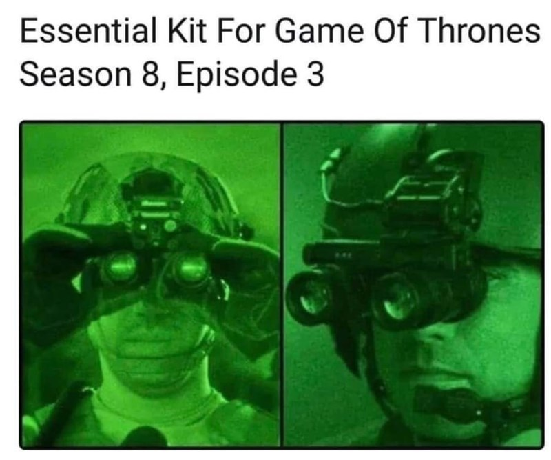 dank memes - Personal protective equipment - Essential Kit For Game Of Thrones Season 8, Episode 3