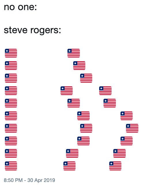 """Funny tweet that reads, """"No one: ... Steve Rogers: ..."""" above a bunch of American-flag emojis shaped to look like a butt"""