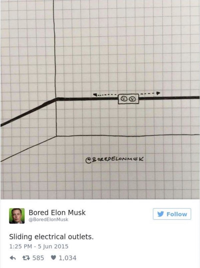 Text - CBOREPELONMEK Bored Elon Musk Follow @BoredElonMusk Sliding electrical outlets. 1:25 PM 5 Jun 2015 t585 1,034