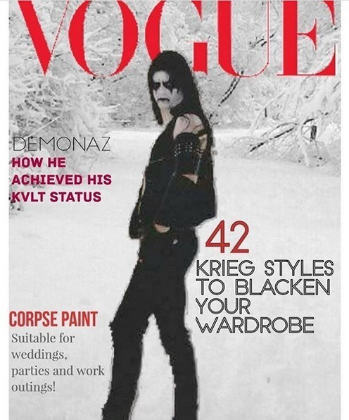 Poster - DEMONAZ HOW HE ACHIEVED HIS KVLT STATUS 42 KRIEG STYLES TO BLACKEN YOUR WARDROBE CORPSE PAINT Suitable for weddings, parties and work outings!