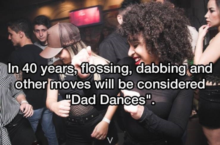 "Event - VICAO In 40 years, flossing, dabbing and other moves will be considered ""Dad Dances"" V"