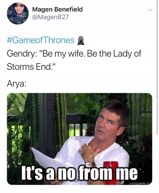 'Game of Thrones' Season 8 Episode 4: Gendry: Be my wife. be the lady of storms end. Arya: it's a no from me