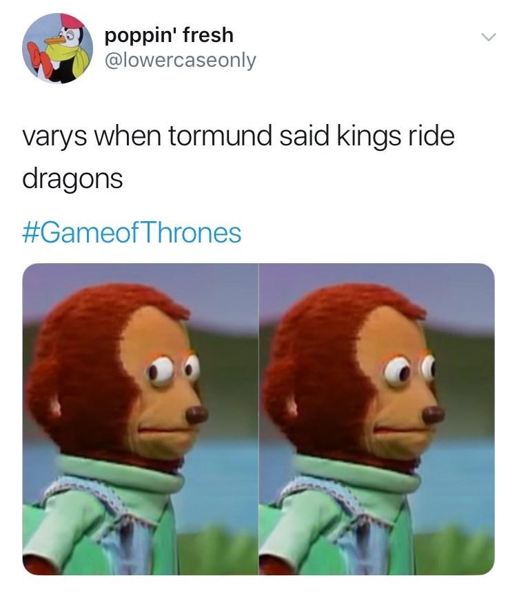 'Game of Thrones' Season 8 Episode 4: Varys when tormund said kings ride dragons