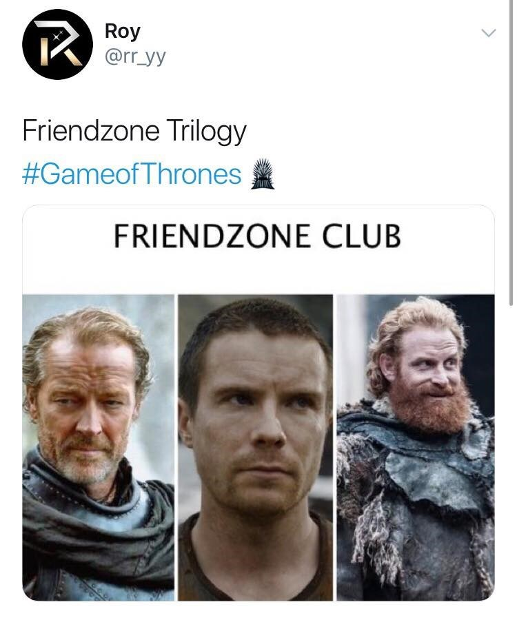 'Game of Thrones' Season 8 Episode 4: frienzone club, Jorah Mormont, Gendry Baratheon, Tormund Giantsband