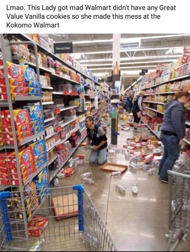 Supermarket - Lmao. This Lady got mad Walmart didn't have any Great Value Vanilla cookies so she made this mess at the Kokomo Walmart