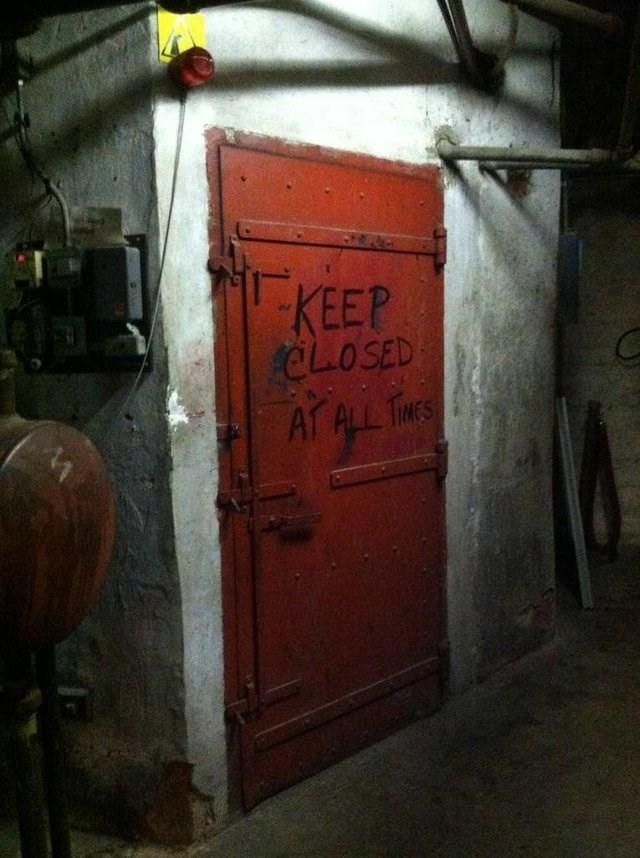Door - KEEP CLOSED AT ALL TMES