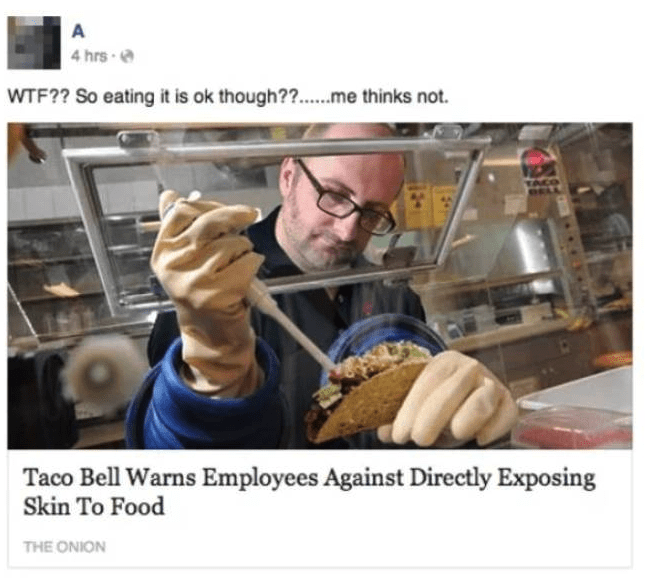 Hand - A 4 hrs WTF?? So eating it is ok though?....me thinks not. TACO Taco Bell Warns Employees Against Directly Exposing Skin To Food THE ONION
