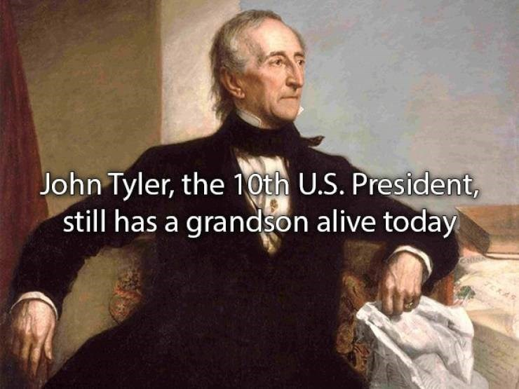 "Text that reads, ""John Tyler, the 10th US president, still has a grandson alive today"""
