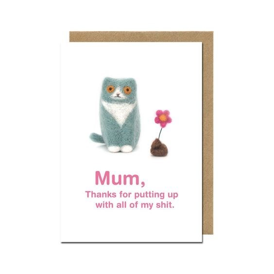 Owl - Mum, Thanks for putting up with all of my shit.