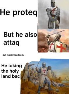 Human - He proteq But he also attaq But most importantly He taking the holy land bac