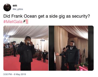 Font - em el gibbs Did Frank Ocean get a side gig as security? #MetGala 3:50 PM - 6 May 2019