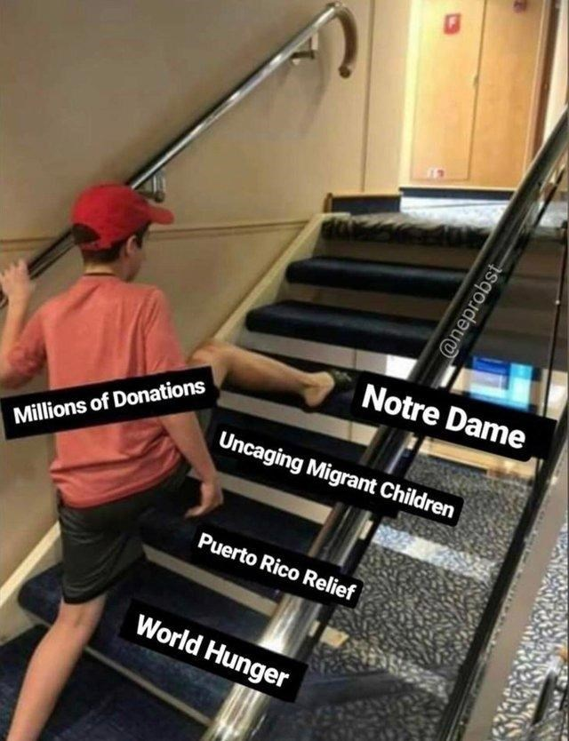 "Funny ""Skipping Steps"" meme about millions of donations going to Notre Dame instead of more worthy causes"