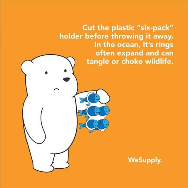 """Text - Cut the plastic """"six- pack"""" holder before th rowing it away. In the ocean, It's rings often expand and can tangle or choke wildlife. WeSupply."""