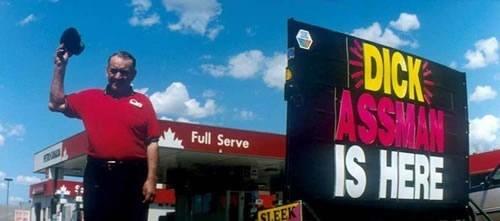 Advertising - DICK ASSA IS HERE Full Serve SLEEK